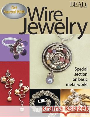 Get Started with Wire Jewelry Julia Gerlach 9780871162342