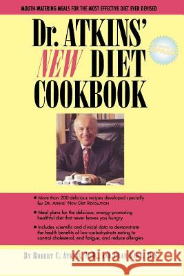 Dr. Atkins' New Diet Cookbook Robert C. Atkins Fran Gare 9780871317940 M. Evans and Company