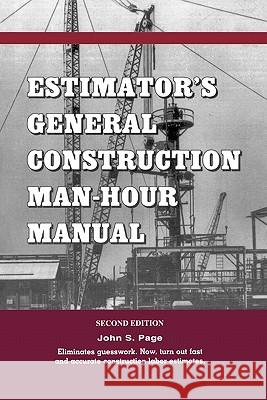 Estimator's General Construction Manhour Manual John S. Page 9780872013209