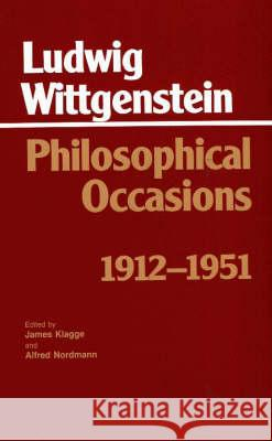 Philosophical Occasions: 1912-1951 : 1912-1951 Ludwig Wittgenstein 9780872201545