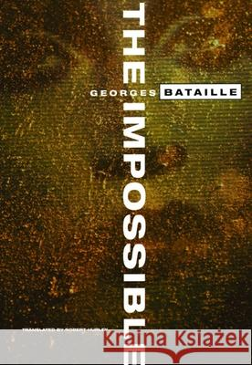 The Impossible Georges Bataille Robert Hurley 9780872862623 City Lights Books