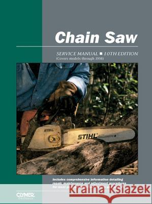 Chain Saw Service Manual: 10th Edition Intertec Publishing Corporation 9780872887053