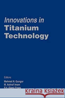 Innovations in Titanium Technology  9780873396653