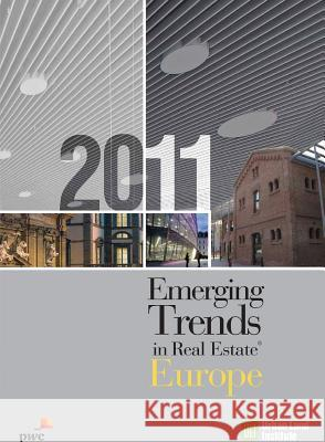 Emerging Trends in Real Estate Europe 2011 Urban Land Institute 9780874201550