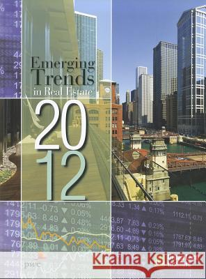 Emerging Trends in Real Estate 2012 PricewaterhouseCoopers 9780874201659