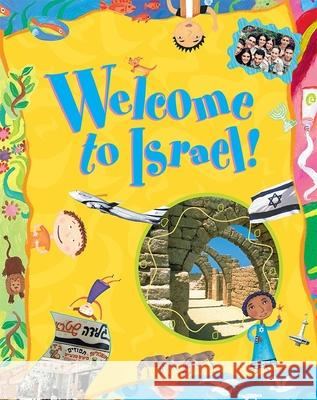 Welcome to Israel! Lilly Rivlin Gila Gevirtz Morrison David Bial 9780874416923 Behrman House Publishing