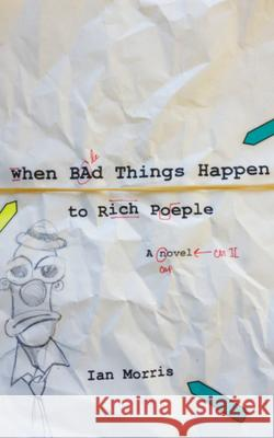When Bad Things Happen to Rich People Morris, Ian 9780875807096