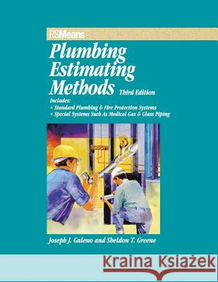 Rsmeans Plumbing Estimating Methods Joseph J. Galeno Sheldon T. Greene 9780876297049
