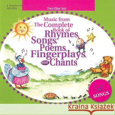 Music from the Complete Book of Rhymes, Songs, Poems, Fingerplays and Chants - audiobook Jackie Silberg Michael Oshiver 9780876590522