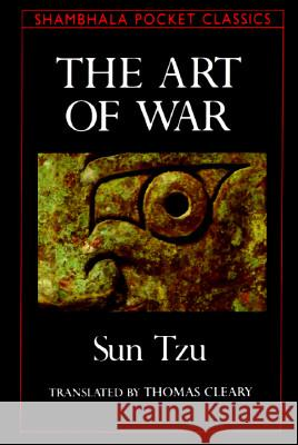 The Art of War Sun Tzu Thomas F. Cleary Thomas F. Cleary 9780877735373 Shambhala Publications