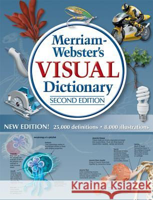 Merriam-Webster's Visual Dictionary Merriam-Webster 9780877791515