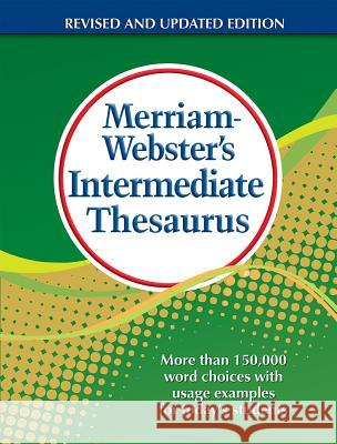 Merriam-Webster's Intermediate Thesaurus Merriam Webster 9780877791768