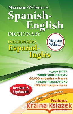 Merriam-Webster's Spanish-English Dictionary Merriam-Webster 9780877792659