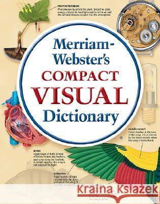 Merriam-Webster's Compact Visual Dictionary Merriam-Webster 9780877792901