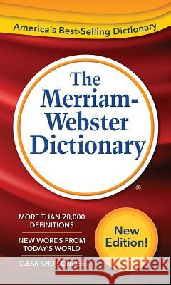 The Merriam-Webster Dictionary Merriam-Webster 9780877792956