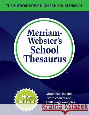 Merriam-Webster's School Thesaurus Merriam Webster 9780877793656