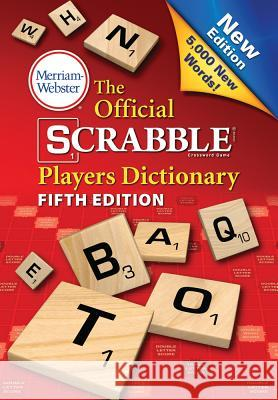 The Official Scrabble Players Dictionary, Fifth Edition Merriam-Webster 9780877794219