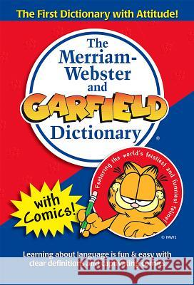 The Merriam-Webster and Garfield Dictionary Merriam-Webster 9780877796268