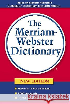 The Merriam-Webster Dictionary Merriam-Webster 9780877796367