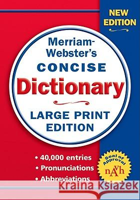 Merriam-Webster Concise Dictionary Merriam-Webster 9780877796442