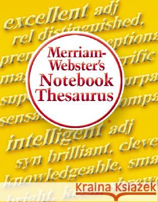 Merriam-Webster's Notebook Thesaurus Inc, Inc. Merriam-Webster 9780877796718