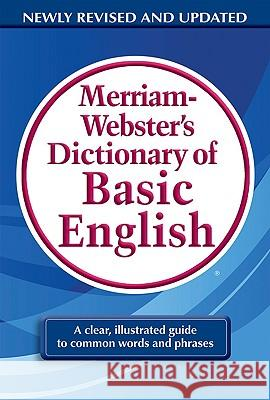 Merriam-Webster's Dictionary of Basic English Merriam-Webster 9780877797319