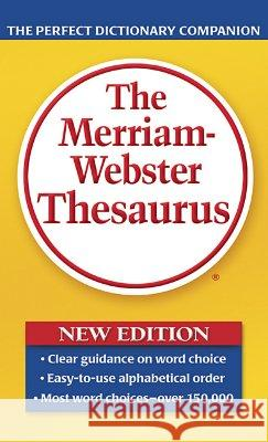 The Merriam-Webster Thesaurus Merriam-Webster 9780877798507