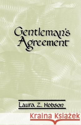 Gentleman's Agreement Laura Z. Hobson 9780877972105