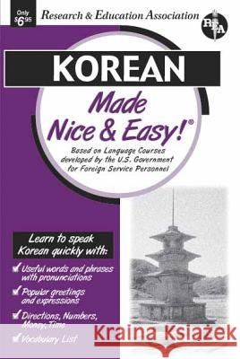 Korean Made Nice & Easy Research & Education Association         Staff of Rea                             The Staff of Rea 9780878913732