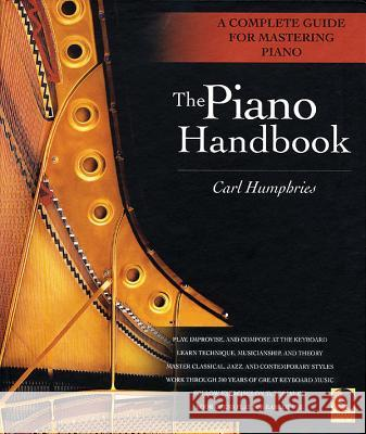 The Piano Handbook Carl Humphries 9780879307271
