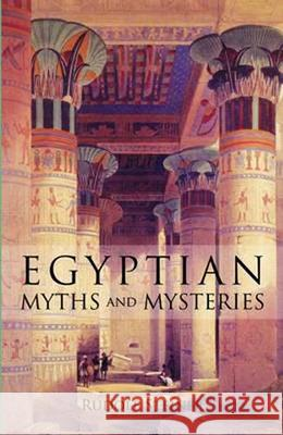 Egyptian Myths and Mysteries : Lectures by Rudolf Steiner Rudolf Steiner Norman Macbeth 9780880101981