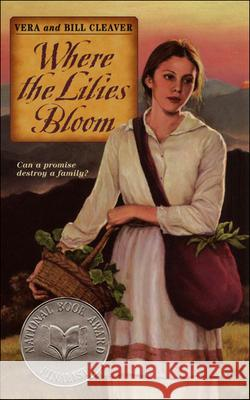 Where the Lilies Bloom Vera Cleaver Bill Cleaver 9780881032918 Tandem Library