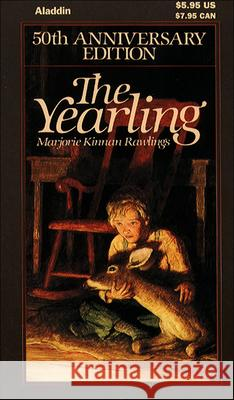 The Yearling Marjorie Kinnan Rawlings Edward Shenton 9780881039733 Tandem Library