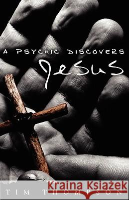 A Psychic Discovers Jesus  9780881445251