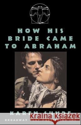 How His Bride Came to Abraham Karen Sunde 9780881453041