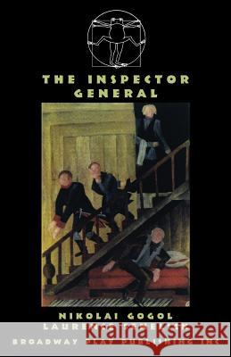 The Inspector General Nikolai Gogol Laurence Senelick 9780881453249 Broadway Play Publishing Inc