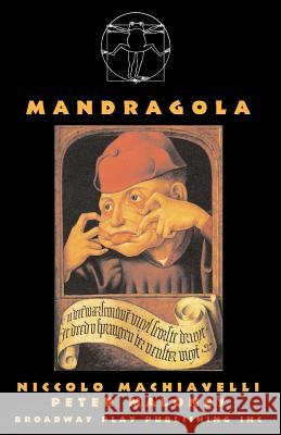 Mandragola Niccolo Machiavelli Peter Maloney 9780881454154