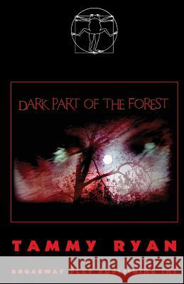 Dark Part of the Forest Tammy Ryan 9780881455007