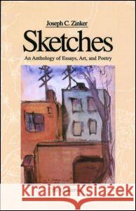 Sketches Joseph C. Zinker Paul Shane 9780881633399