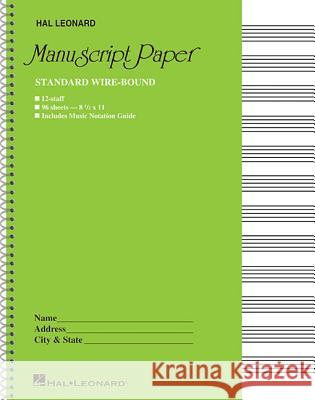 Standard Wirebound Manuscript Paper (Green Cover) Hal Leonard Publishing Corporation 9780881884999