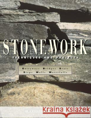 Stonework: Techniques and Projects Charles McRaven Elizabeth McHale 9780882669762