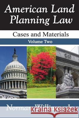American Land Planning Law: Cases and Materials, Two Volume Set  9780882850412
