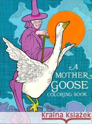 Mother Goose Coloring Book Bellerophon Books 9780883880128