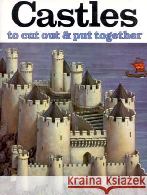 Castles to Cut Out and Put Together J. K. Anderson 9780883880883