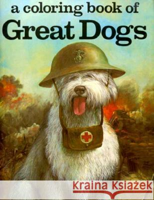 Great Dogs Coloring Book J. K. Anderson Eric Tomb 9780883881088