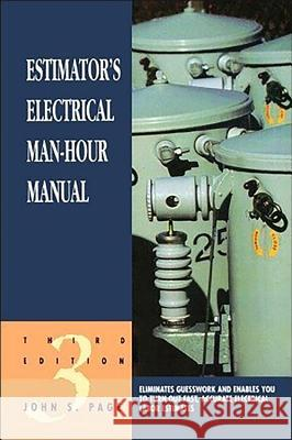 Estimator's Electrical Man-Hour Manual John S. Page 9780884152286
