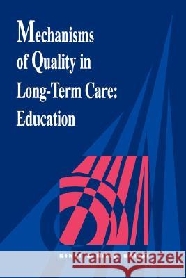 Mechanisms Quality Long Term Care Mitty                                    Ethel Mitty Ethel L. Mitty 9780887376023