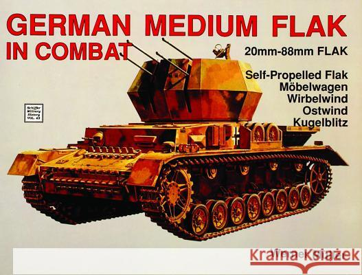 German Medium Flak in Combat Werner Muller 9780887403514