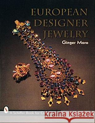 European Designer Jewelry Ginger H. Moro 9780887408236