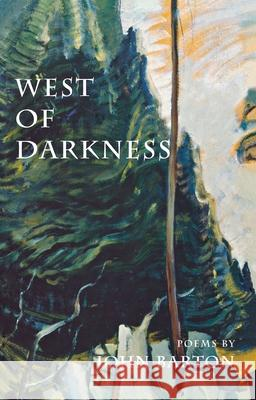 West of Darkness John Barton 9780888784025